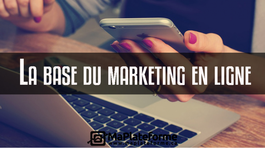 La base du Marketing en ligne