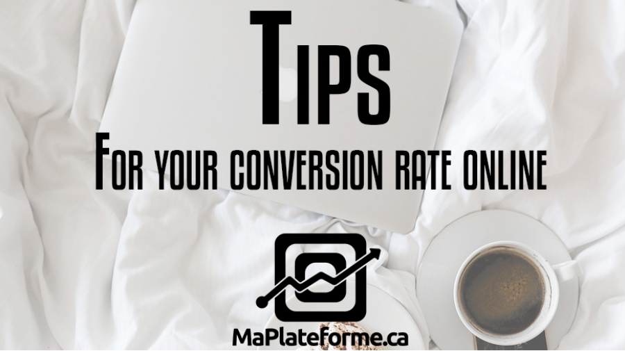 Tips for your conversion rate online